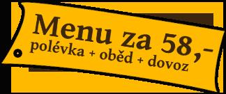 Rozvoz Ústí nad Labem - menu za 58,-