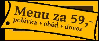 Rozvoz Ústí nad Labem - menu za 59,-
